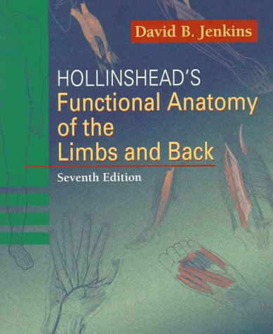 9780721656564: Hollinshead's Functional Anatomy of the Limbs and Back