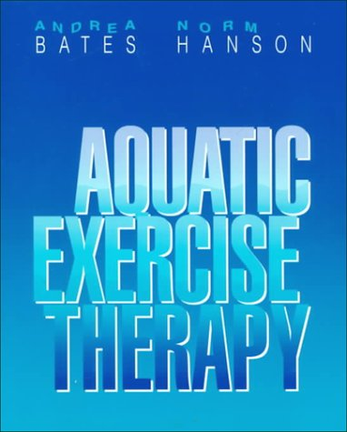 9780721656816: Aquatic Exercise Therapy