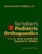 9780721656823: Tachdjian's Pediatric Orthopaedics: From the Texas Scottish Rite Hospital for Children, 3-Volume Set