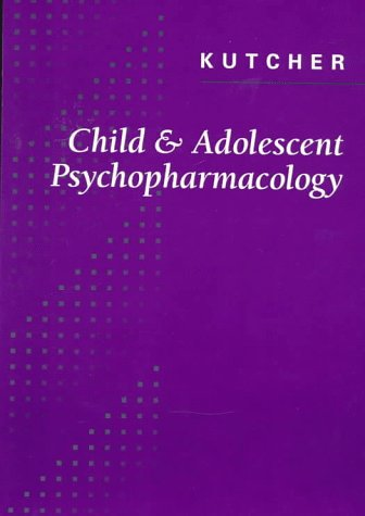 9780721657493: Child and Adolescent Psychopharmacology, 1e