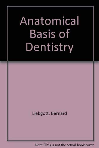 9780721657844: Anatomical Basis of Dentistry