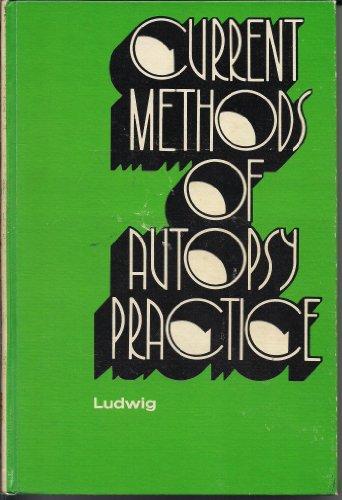 9780721658032: Current Methods of Autopsy Practice