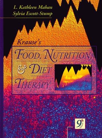 Krause's Food, Nutrition, & Diet Therapy: Sylvia Escott-Stump