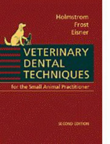 9780721658391: Veterinary Dental Techniques: For the Small Animal Practitioner
