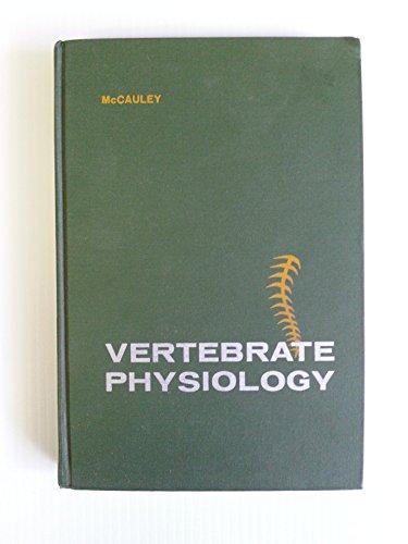 Vertebrate Physiology: McCauley, William J.