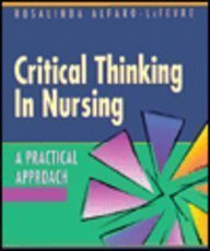 9780721658971: Critical Thinking in Nursing: A Practical Approach