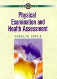 Physical Examination and Health Assessment: Carolyn Jarvis