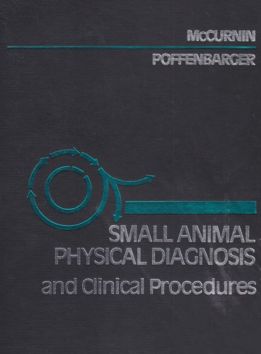 9780721659312: Small Animal Physical Diagnosis and Clinical Procedures, 1e