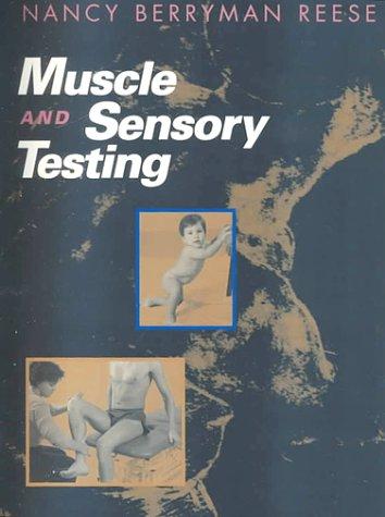 9780721659589: Muscle and Sensory Testing, 1e