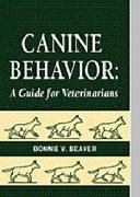 9780721659657: Canine Behavior: A Guide for Veterinarians