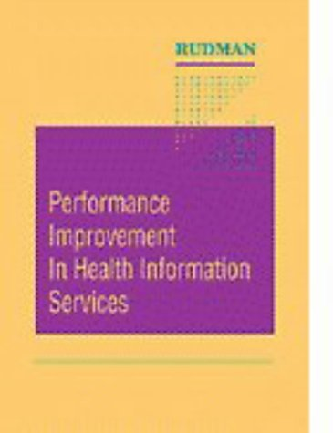 9780721660097: Performance Improvement in Health Information Services, 1e