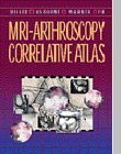 9780721660547: MRI-Arthroscopy Correlative Atlas, 1e