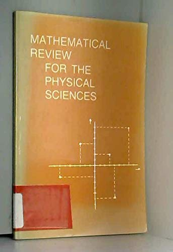 Mathematical Review for the Physical Sciences: Ronald Crosby Davidson;