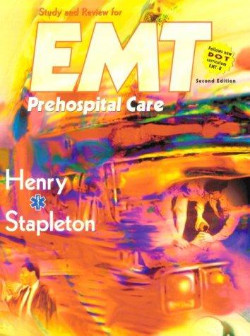 9780721661025: Study and Review for EMT Prehospital Care, 2e