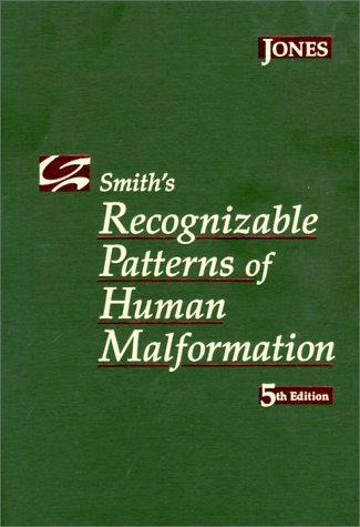 Smith's Recognizable Patterns of Human Malformation: Kenneth Lyons Jones,