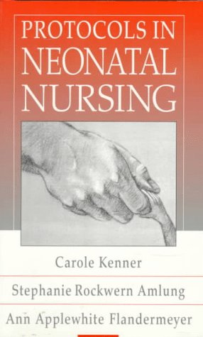 9780721661179: Protocols in Neonatal Nursing, 2e