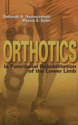 9780721661346: Orthotics in Functional Rehabilitation of the Lower Limb, 1e