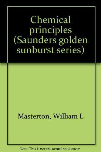 9780721661735: Chemical principles (Saunders golden sunburst series)