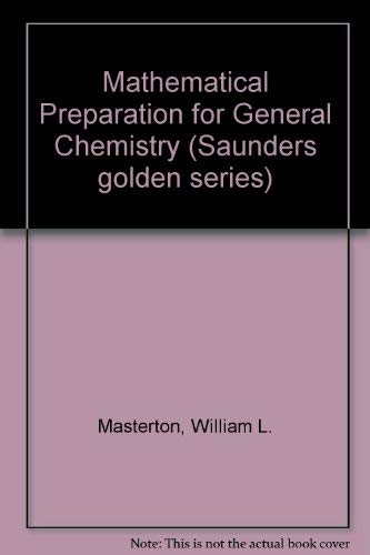 9780721661742: Mathematical Preparation for General Chemistry (Saunders Golden Series)