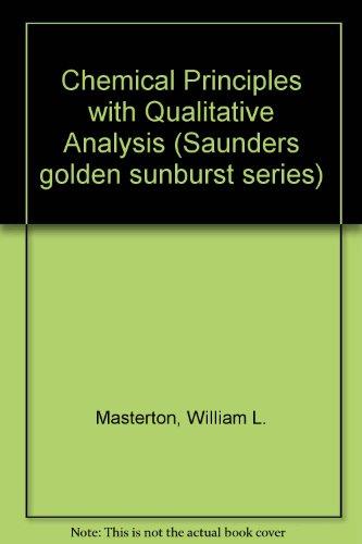 9780721661759: Chemical Principles with Qualitative Analysis (Saunders golden sunburst series)