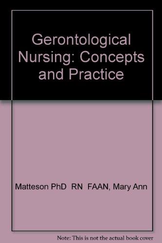 9780721661834: Gerontological Nursing: Concepts and Practice