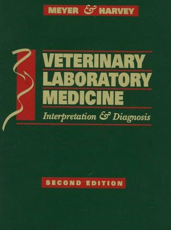9780721662220: Veterinary Laboratory Medicine: Interpretation and Diagnosis