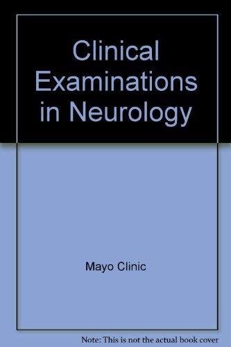Clinical Examinations in Neurology: Arnold E. Aronson,