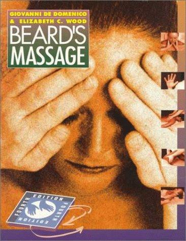 9780721662343: Giovanni De Domenico & Elizabeth C. Wood: Beard's Massage, Fourth Edition