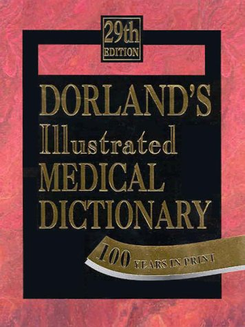 Dorland's Illustrated Medical Dictionary : 29th Edition (thumb-indexed)