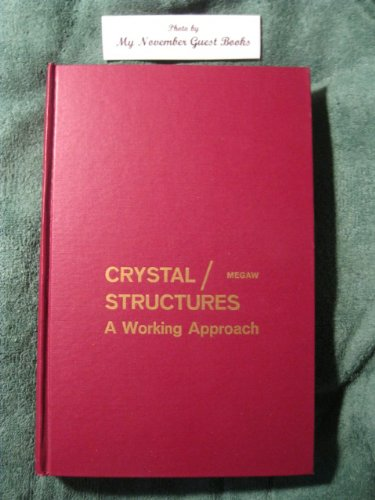 9780721662602: Crystal Structures: A Working Approach (Studies in physics and chemistry)