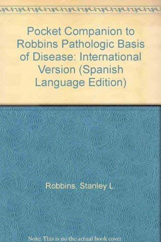 9780721662831: Pocket Companion to Robbins Pathologic Basis of Disease: International Version (Spanish Language Edition)