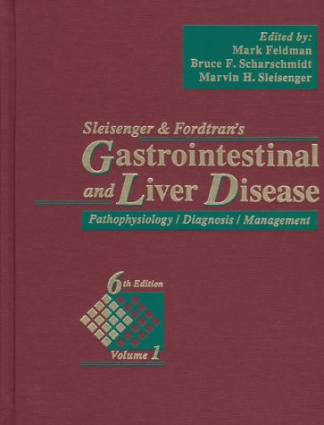 9780721662916: Sleisenger and Fordtran's Gastrointestinal and Liver Disease: Pathophysiology/Diagnosis/ Management