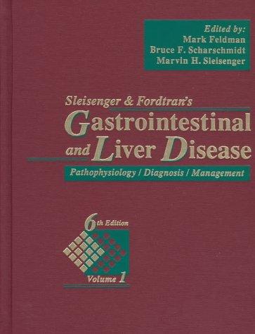 9780721662916: Sleisenger and Fordtran's Gastrointestinal and Liver Disease: Pathophysiology/Diagnosis/ Management