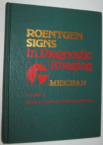 9780721663043: Roentgen Signs in Diagnostic Imaging: Spine and Central Nervous System