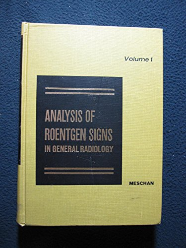 9780721663050: Analysis of Roentgen Signs in General Radiology