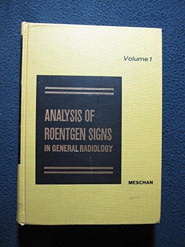 9780721663050: Analysis of Roentgen Signs in General Radiology  -  Volume 1
