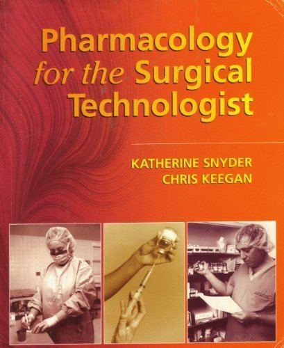 9780721663210: Pharmacology for the Surgical Technologist, 1e