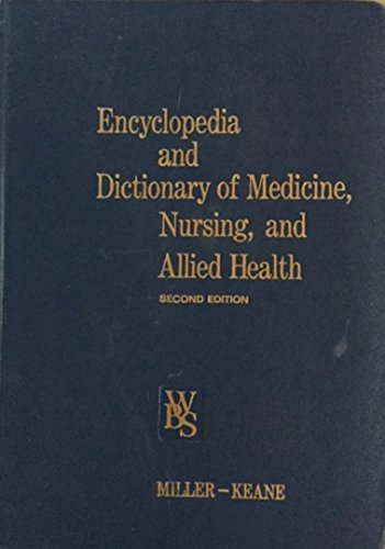 9780721663579: Encyclopedia and Dictionary of Medicine, Nursing, and Allied Health