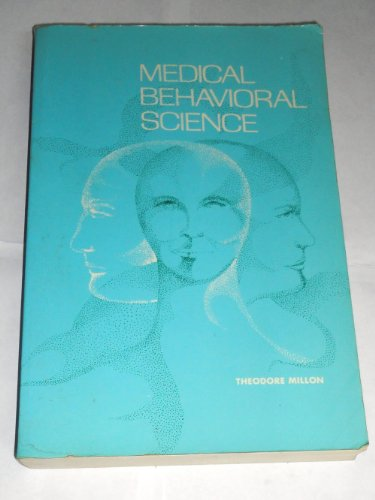 Medical Behavioral Science: Millon, Theodore