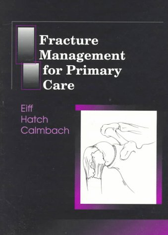 9780721663944: Fracture Management for Primary Care, 1e