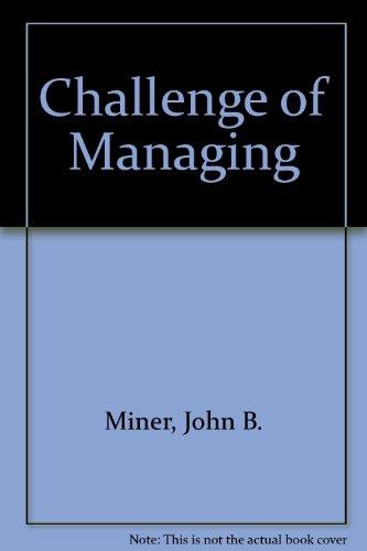 9780721664101: Challenge of Managing