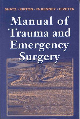 9780721664378: Manual of Trauma and Emergency Surgery, 1e