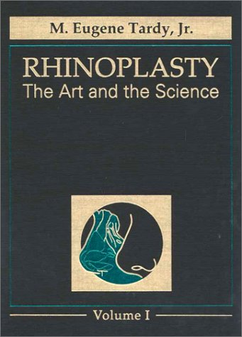 9780721664415: Rhinoplasty: The Art and the Science