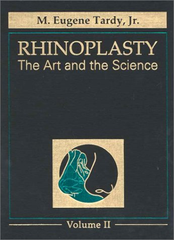 9780721664422: Rhinoplasty: The Art and the Science