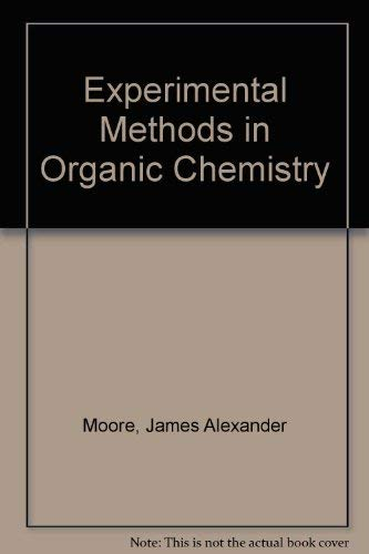 9780721665214: Experimental Methods in Organic Chemistry (Saunders golden sunburst series)