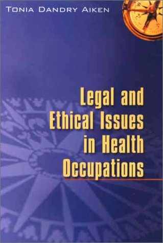 9780721665252: Legal and Ethical Issues in Health Occupations, 1e