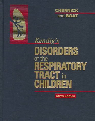 9780721665412: Kendig's Disorders of the Respiratory Tract in Children, 6e