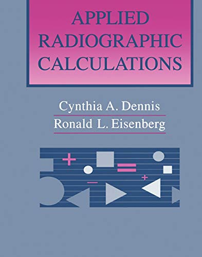 9780721665962: Applied Radiographic Calculations