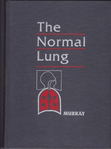 9780721666136: The Normal Lung: The Basis for Diagnosis and Treatment of Pulmonary Disease