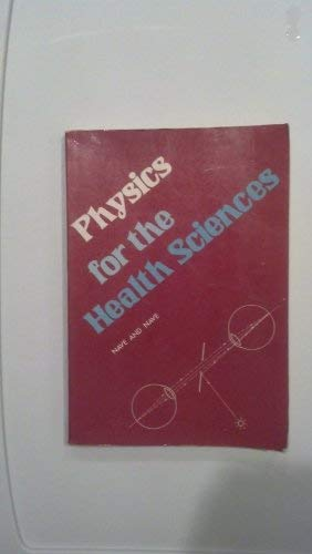 9780721666655: Physics for The Health Sciences